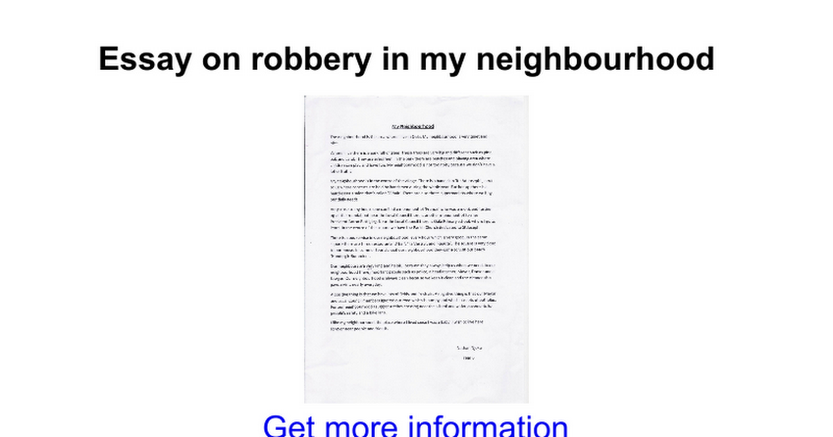 essay on robbery in my neighbourhood google docs