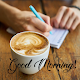 Download Good Morning Quotes For PC Windows and Mac