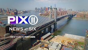 PIX11 News at 6 thumbnail