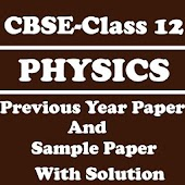 CBSE Class 12 Physics Previous Paper with Solution