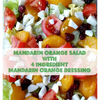 Madarin Orange Salad with Madarin Orange Dressing