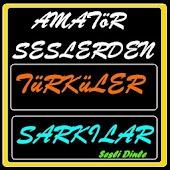 Türküler ve Şarkılar Amatör