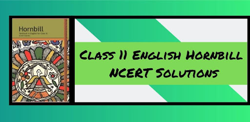 Cbse Class 11 English Hornbill Solutions Pdf