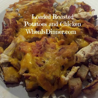Loaded Roasted Potatoes and Chicken