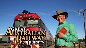 Great Australian Railway Journeys thumbnail
