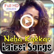Neha Kakkar Latest Songs 2018-2019