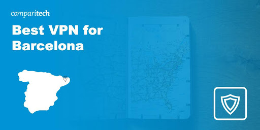 Best VPN for Barcelona in 2021