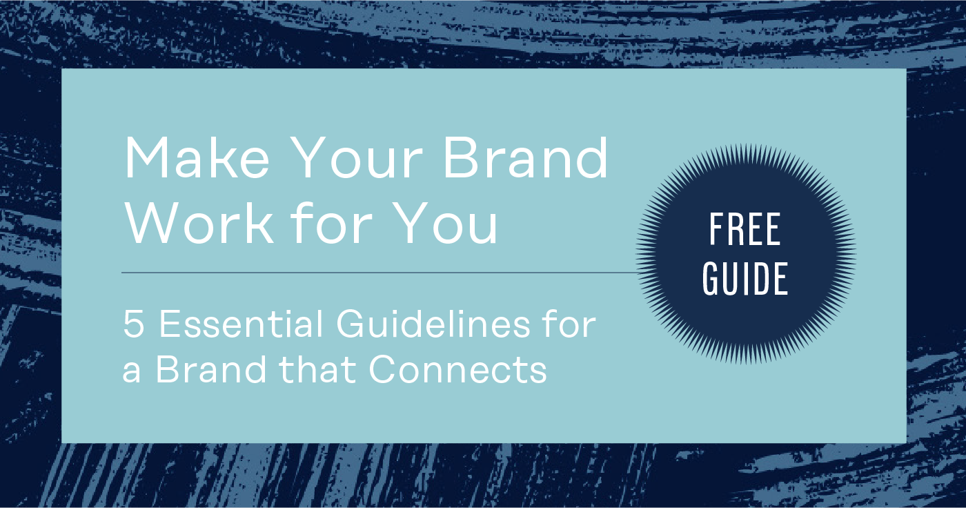 Make Your Brand Work for You