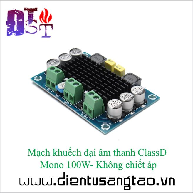 Mạch khuếch đại âm thanh ClassD Mono 100W -Không chiết áp