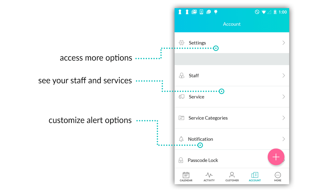 Access your staff, services, and notification triggers all from the new Account menu.