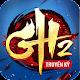 GH Truyền Kỳ 2 - GH Truyen Ky 2 per PC Windows