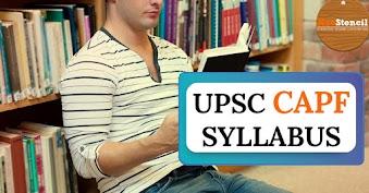UPSC CAPF Syllabus