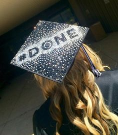 "A graduation cap that reads ""#Done."""