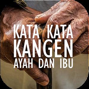 Télécharger Kata Kata Kangen Ayah Dan Ibu Apk Dernière