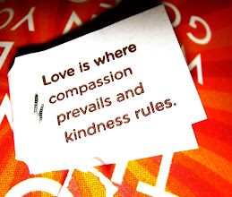 Photo: Love is where compassion prevails and kindness rules.
