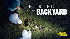 Buried in the Backyard thumbnail