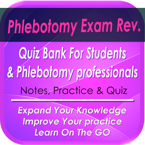 App Insights Phlebotomy Questions Bank