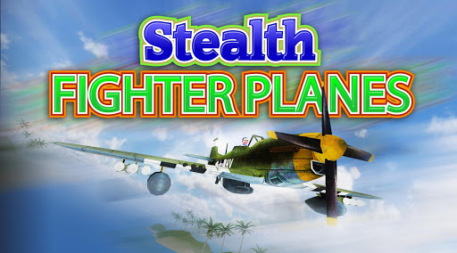 Stealth Fighter Planes