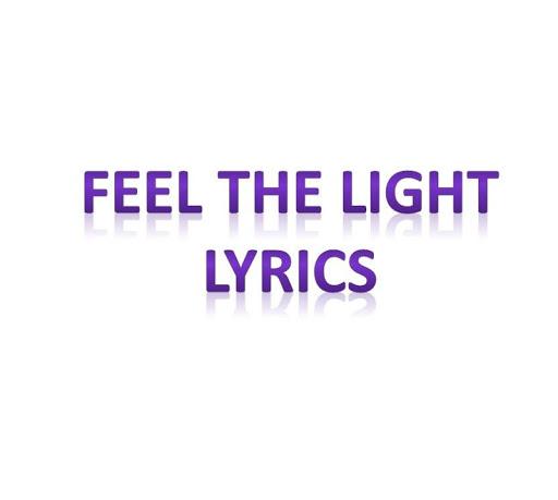 Feel The Lights Lyrics