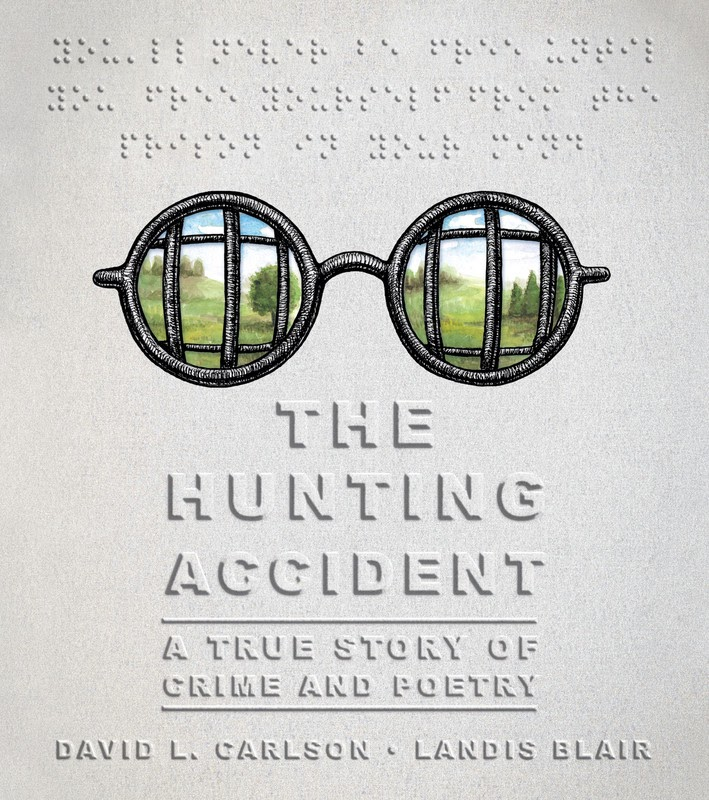 The Hunting Accident: A True Story of Crime and Poetry (2017)
