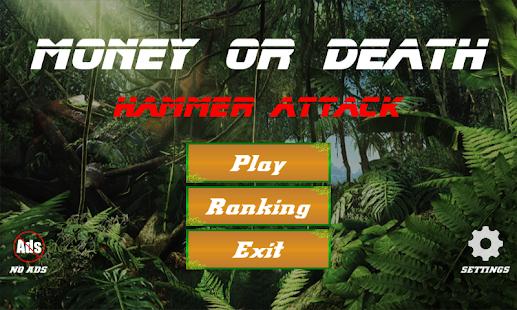 Money or Death - Hammer Attack - náhled