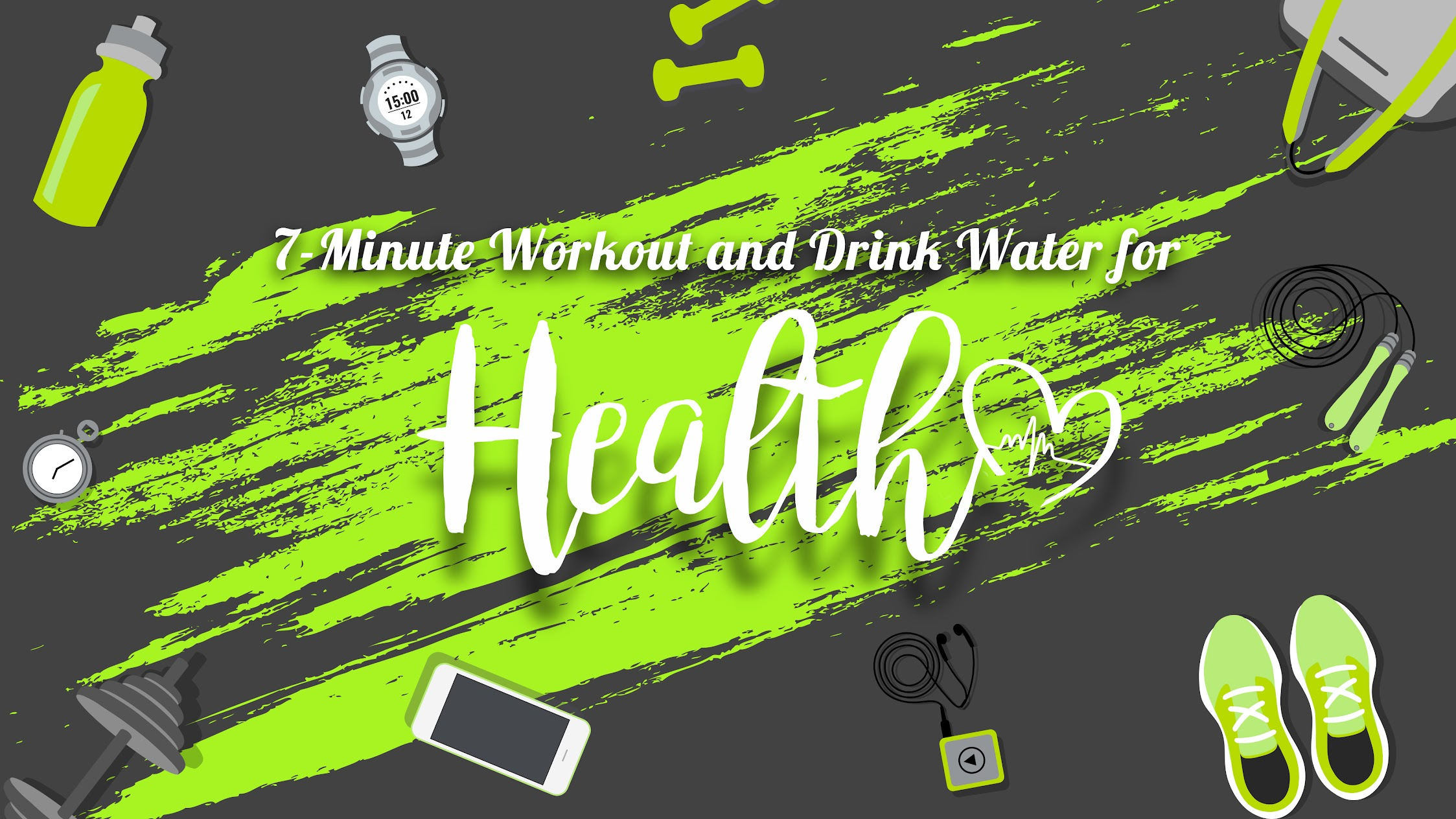 Health Group: Fitness, Eyes Protect, Drink Water.