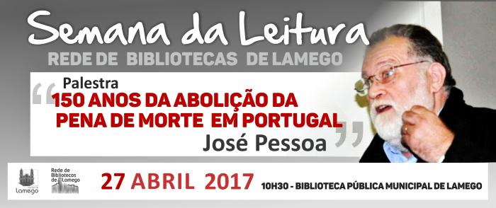 Biblioteca de Lamego acolhe palestra sobre abolição da pena de morte