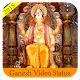 Ganesh Video Status 2018 Download on Windows