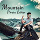 Mountain Photo Editor for PC-Windows 7,8,10 and Mac