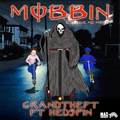Mobbin (feat. Hedspin)