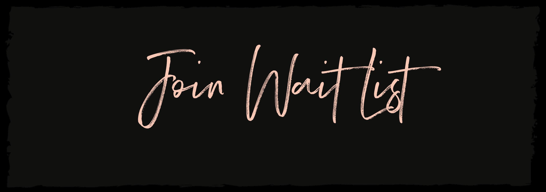 Join Wait List