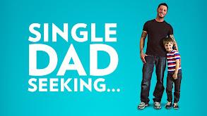 Single Dad Seeking... thumbnail