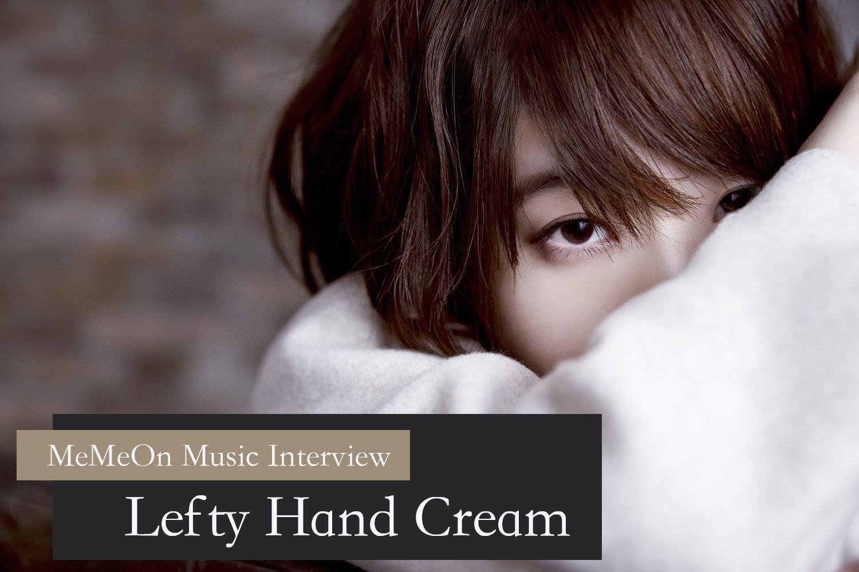 (動画あり) Lefty Hand Cream  初台湾公演前インタビュー
