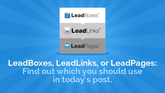 LeadBoxes LeadLinks or LeadPages2 (2)