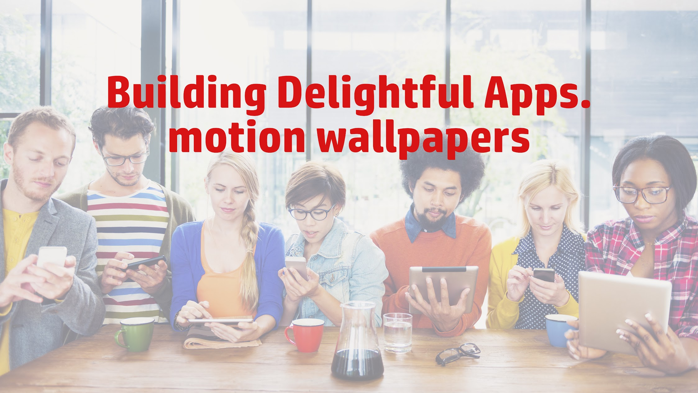 Motion Wallpapers