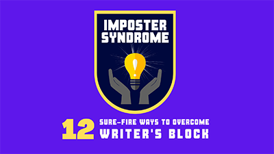 $25 Comedy Course - Imposter Syndrome - 12 Ways to Beat Writer's Block