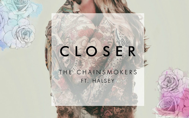 The Chainsmokers - Closer ft. Halsey Tab
