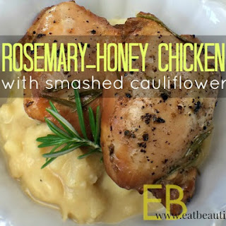 Rosemary-Honey Chicken with Smashed Cauliflower