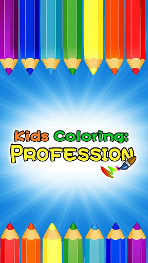 Kids Coloring: Professions