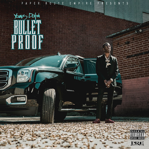 Bulletproof - Young Dolph