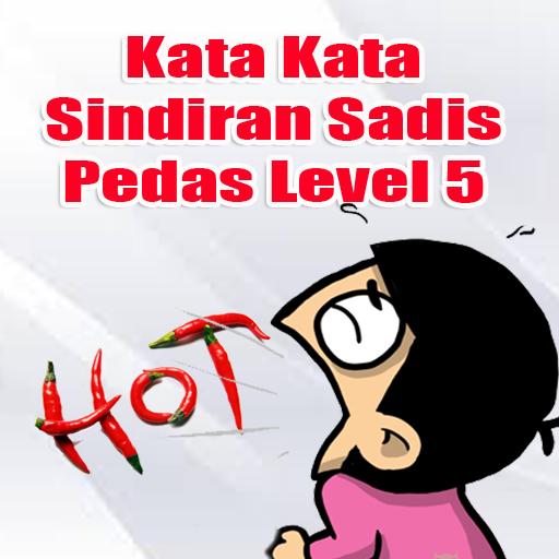 Download Kata Sindiran Sadis Level 5 Google Play Softwares