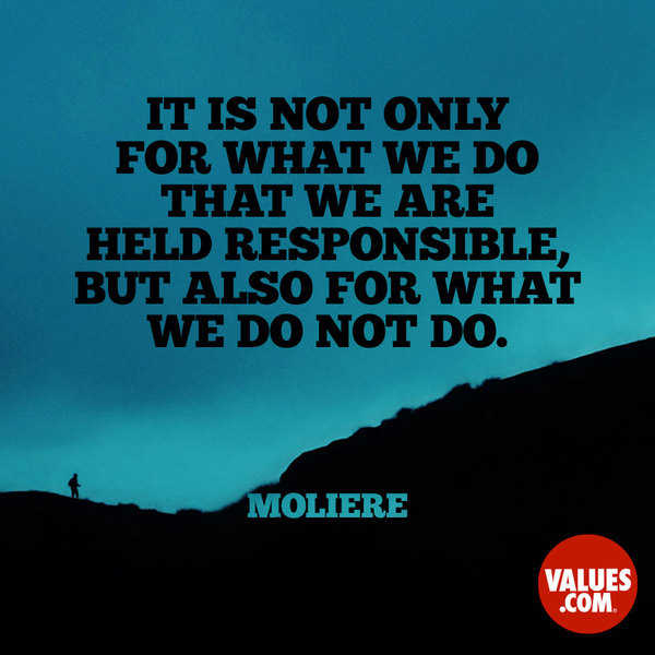 Accept personal responsibility, and avoid blaming others. #responsibility #passiton www.values.com