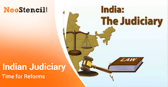 Indian Judiciary- Time for Reforms