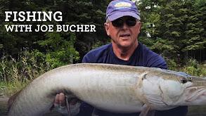 Fishing With Joe Bucher thumbnail