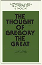 THE THOUGHT OF GREGORY THE GREAT