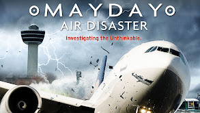 Mayday: Air Disaster thumbnail