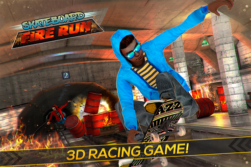 Skateboard Fire Run! 1.3.0 screenshots 1
