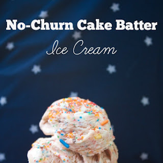 No-Churn Cake Batter Ice Cream.