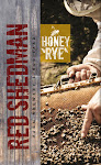 Red Shedman Honey Rye