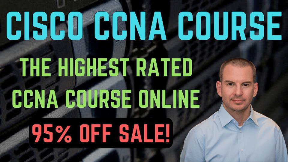 Cisco CCNA Course